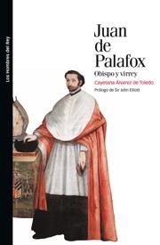 CEEH. Publicaciones. Juan de Palafox.Obispo y virrey . Juan de Palafox.Obispo y virrey.